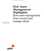 PwC Asset Management Highlights: How asset management firms award and manage talen