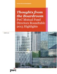 PwC Mutual Fund Directors Roundtable: 2013 highlights