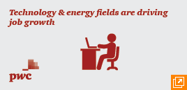 Technology & energy fields are driving job growth