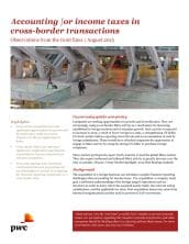 Observations from the front lines: Accounting for income taxes in cross-border transactions