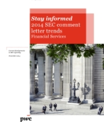 Stay informed: Financial Services 2014 SEC comment letter trends