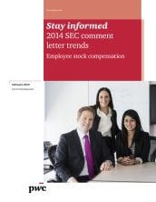 Stay informed: 2014 SEC comment letter trends - Employee stock compensation