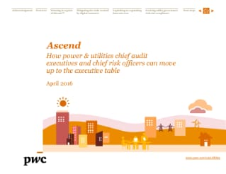 Ascend: How power & utilities chief audit executives and chief risk officers can move up to the executive table cover