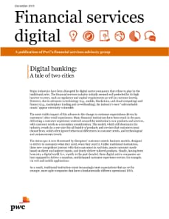Digital banking: A tale of two cities