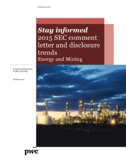 Energy & Mining: 2015 SEC comment letter and disclosure trends