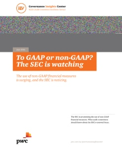 Achieving excellence: To GAAP or non-GAAP? The SEC is watching (Audit Committee Excellence Series) cover