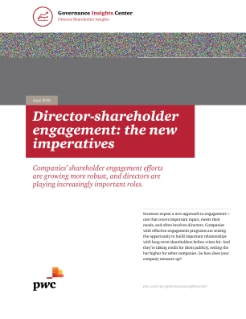Director-shareholder engagement: the new imperatives cover