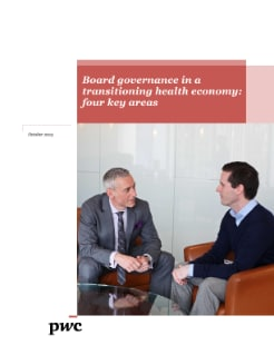 Board governance in a transitioning health economy: four key areas cover
