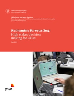 Reimagine Forecasting: High stakes decision making for CFOs