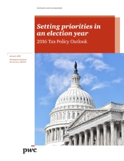 2016 Tax Policy Outlook Setting priorities in an election year cover