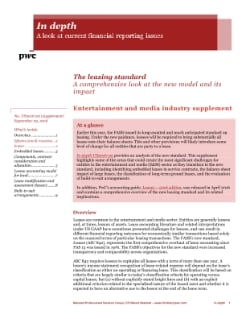 In depth: Entertainment and media industry supplement to leasing standard