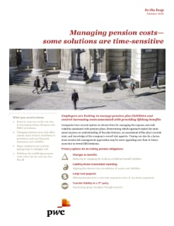 Managing pension costs - some solutions are time-sensitive cover