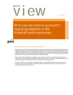 Point of view: Will you be second guessed? Applying judgment in the financial reporting process