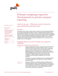 Private company reporter: 2016 wrap-up – What to know for your financial statement close