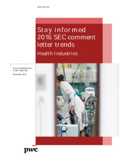 Health industries: 2016 SEC comment letter trends