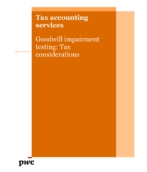 Goodwill impairment testing: Tax considerations