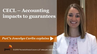 CECL - Accounting impacts to guarantees