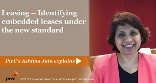 Leasing - Identifying embedded leases under the new standard