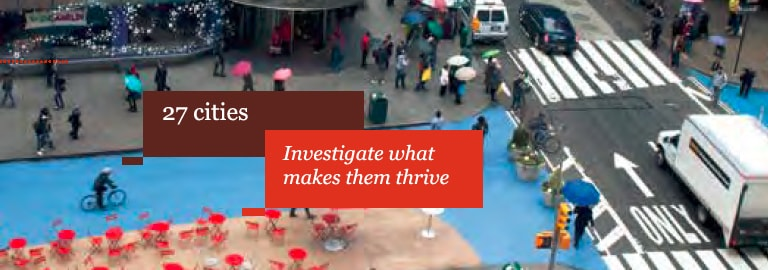 27 cities. Investigate what makes them thrive