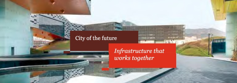 City of the future: Infrastructure that works together