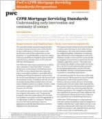 CFPB Mortgage Servicing Standards: Understanding early intervention and continuity of contact
