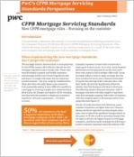 CFPB Mortgage Servicing Standards: New CFPB mortgage rules - Focusing on the customer