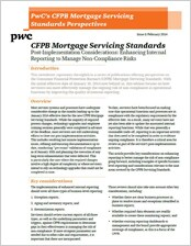 CFPB Mortgage Servicing Standards: Post-implementation considerations: enhancing internal reporting to manage non-compliance risks