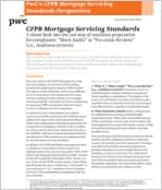 CFPB Mortgage Servicing Standards: A closer look into the last step of readiness preparation for compliance