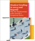 Student lending in 2013 and beyond