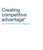 Creating competitive advantage: How to transform program management