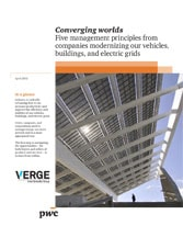 Converging worlds: Five management principles from companies modernizing our vehicles, buildings and electric grids
