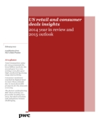 US retail and consumer deals insights: 2014 year in review and 2015 outlook