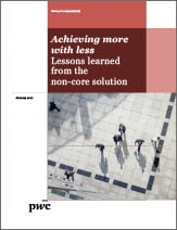 Achieving more with less: Lessons learned from the non-core solution
