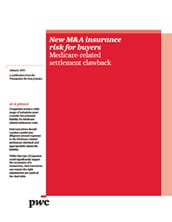 New M&A insurance risk for buyers: Medicare-related settlement clawback