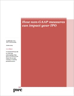 How non-GAAP Measures Can Impact Your IPO