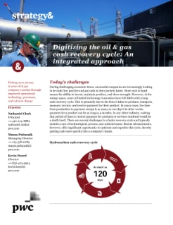 Digitizing the oil & gas cash recovery cycle: An integrated approach