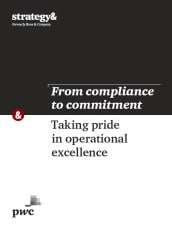 From compliance to commitment: Taking pride in operational excellence