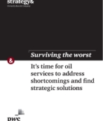 Surviving the worst: It's time for oil services to address shortcomings and find strategic solutions
