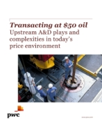Transacting at $50 oil: Upstream A&D plays and complexities in today's price environment