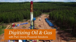 PwC Drone Powered Solutions: Digitizing Oil and Gas