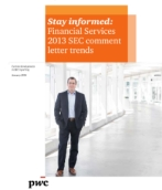 Stay informed: Financial Services 2013 SEC comment letter trends