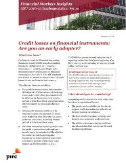 Credit losses on financial instruments: Are you an early adopter?