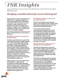 Financial Markets Insights: Hedging considerations for 2016 and beyond