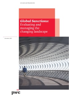 Global Sanctions: Evaluating and managing the changing landscape