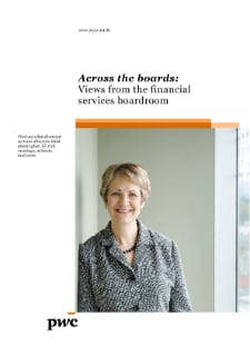 Across the boards: Views from the financial services boardroom