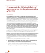 France and the US sign bilateral agreement on the implementation of FATCA