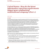 United States: How do the latest information reporting requirements impact your nonfinancial multinational company?