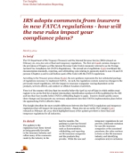 IRS adopts comments from insurers in new FATCA regulations - how will the new rules impact your compliance plans?