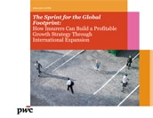 The Sprint for the Global Footprint: How Insurers can Build a Profitable Growth Strategy through International Expansion