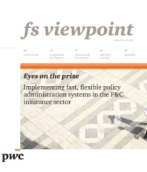 Eyes on the prize: Implementing fast, flexible policy administration systems in the P&C insurance sector